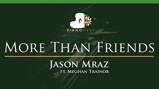Jason Mraz - More Than Friends (feat. Meghan Trainor) - LOWER Key (Piano Karaoke / Sing Along)