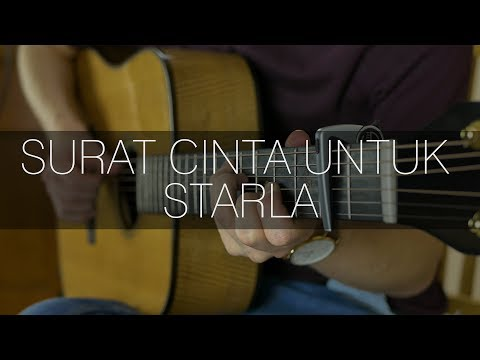 Virgoun - Surat Cinta Untuk Starla - Fingerstyle Guitar Cover
