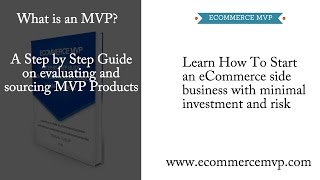 Learn how to start an eCommerce business from the ground up:http://www.ecommercemvp.com/blogQuestions? Ask on the facebook group: https://www.facebook.com/Ecommerce-MVP-1533211980304083/?ref=hlThinking of starting an eCommerce Store Business yourself but not sure what to sell? Check out this video for a step by step guide on how to find products and how to evaluate their value. The goal of MVP business is to:(1) Minimize Cash Investment(2) Minimize Risk(3) Make a profit and grow the business in small incremental stepsIn this video you'll learn the 5 factors commonly used to evaluate the value of an  MVP product which are:(1) Cost(2) Demand(3) Size(4) ROI (Return on Investment)(5) Content