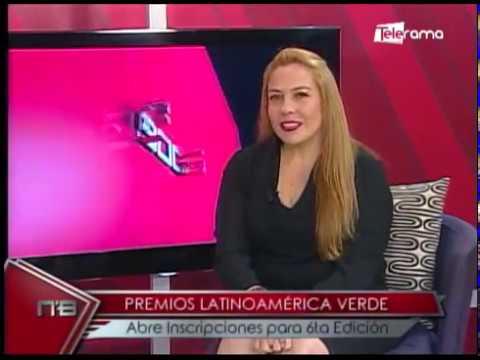 Premios Latinoamérica Verde abre inscripciones para 6ta edición