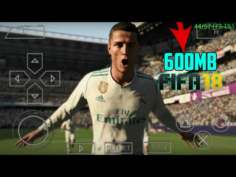 [500mb] DOWNLOAD FIFA 18 REAL MOD FOR PPSSPP ANDROID