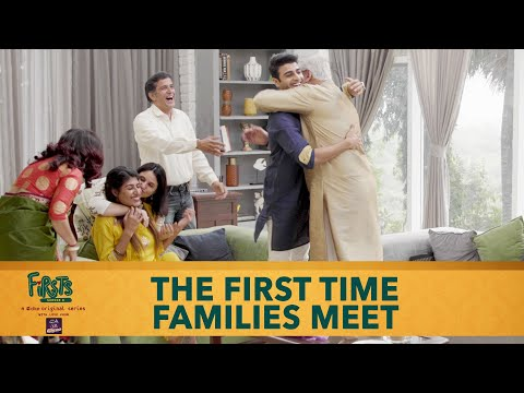 Dice Media | Firsts Season 4 | Web Series | Part 2 | The First Time Families Meet