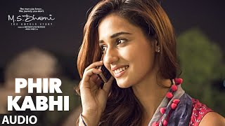 Nonton Phir Kabhi  Full Song   M S  Dhoni  The Untold Story   Arijit Singh   Sushant Singh Disha Patani Film Subtitle Indonesia Streaming Movie Download