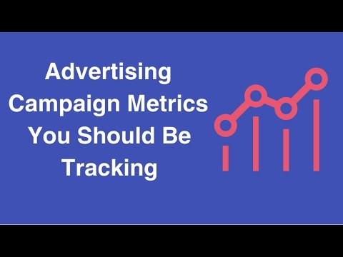 Watch 'Advertising Campaign Metrics You Should Be Tracking - YouTube'