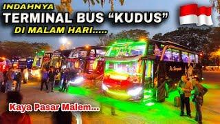 "Video Surganya Para Pecinta Bus Malam, Keindahan Terminal Bus ""JATI KUDUS"" di Malam Hari MP3, 3GP, MP4, WEBM, AVI, FLV Oktober 2018"