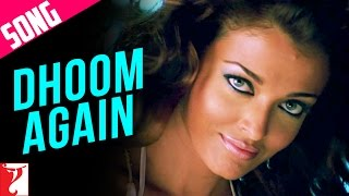 Video Dhoom Again Song with Opening Credits | Dhoom:2 | Hrithik Roshan, Aishwarya Rai | Vishal | Dominique MP3, 3GP, MP4, WEBM, AVI, FLV Oktober 2018