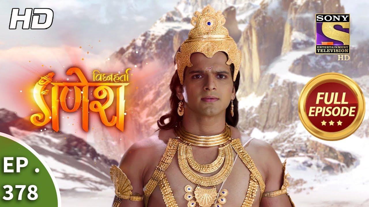 Vighnaharta Ganesh – Ep 378 – Full Episode – 31st January, 2019