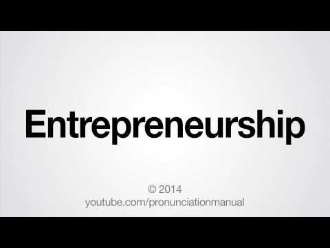 How to Pronounce Entrepreneurship