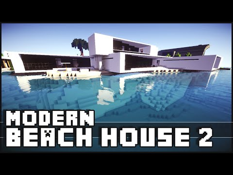 Modern - Minecraft - Modern Beach House 2 The Minecraft Inspiration Series! Give it a LIKE if you did enjoy. Don't forget to subscribe ▻ http://goo.gl/yCQnEn Shaders for 1.7.2 Tutorial - http://goo.gl/q...