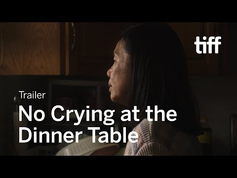 NO CRYING AT THE DINNER TABLE Trailer | TIFF 2019