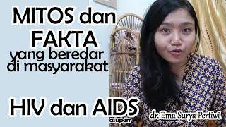 Video MITOS HIV DAN AIDS MP3, 3GP, MP4, WEBM, AVI, FLV November 2018