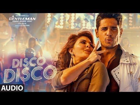 Disco Disco Song (Full Audio) : A Gentleman - Sund