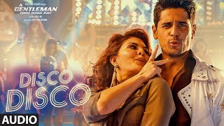 """Disco Disco Song""  A Gentleman - Sundar, Susheel, Risky  Sidharth, Jacqueline  ""Latest Hindi Songs""Presenting DISCO DISCO Song from A Gentleman - Sundar, Susheel, Risky movie starring Sidharth Malhotra and Jacqueline Fernandes. Get it on iTunes - http://bit.ly/DiscoDisco_AGentleman_iTunesAlso, Stream it onHungama - http://bit.ly/DiscoDisco_AGentleman_HungamaSaavn - http://bit.ly/DiscoDisco_AGentleman_SaavnGaana - http://bit.ly/DiscoDisco_AGentleman_GaanaApple Music - http://bit.ly/DiscoDisco_AGentleman_AppleMusicGoogle Play - http://bit.ly/DiscoDisco_AGentleman_GooglePlayFor  Caller Tunes :Disco Disco http://bit.ly/2ttkHw3Kudi Aisi - Disco Disco http://bit.ly/2ucuALnWoman - Disco Disco http://bit.ly/2uFKH6LSet as Caller Tune:Set ""Disco Disco"" as your caller tune -sms GMAN1 To 54646Set ""Kudi Aisi - Disco Disco"" as your caller tune - sms GMAN2 To 54646Set ""Woman - Disco Disco"" as your caller tune - sms GMAN3 To 54646Two of the hottest actors of Bollywood, Sidharth Malhotra and Jacqueline Fernandes bring back the Disco in this party anthem of the season Disco Disco from A Gentleman - Sundar, Susheel, Risky. Wear your Disco shoes and let's get the party started with this groovy number! Disco Disco has been choreographed by the super talented duo Bosco-Caesar.  A Gentleman - Sundar, Susheel, Risky is a Fox Star Studios production starring Sidharth Malhotra and Jacqueline Fernandez and is written and directed by Raj & DK. It is set to release on August 25, 2017. Song - Disco DiscoSingers - Benny Dayal & Shirley SetiaMusic Composer - Sachin- JigarLyrics - VAYUArranged & Programmed by Sachin - JigarMusic Label - T-SeriesAdditional Details:--------------------------------------------------------Music Production Head - Romil VedLive instruments -Tumbi -Tapas RoyMix & Mastered - Eric Pillai ( Future Sound Of Bombay)Mix assistant engineers- Michael Edwin Pillai & LuckyMusic Video Director – Bosco MartisMusic Video Director of Photography – Sunil PatelMusic Video Production Designer – Dipankar Dasgupta---------------------------------------------------------------Operator Codes: 1.Disco DiscoVodafone Subscribers Dial 5379696374Airtel Subscribers Dial 5432116297994Reliance Subscribers SMS CT 9696374 to 51234Idea Subscribers Dial 567899696374Tata DoCoMo Subscribers dial 5432119696374Aircel Subscribers sms DT 6721559  To 53000BSNL (South / East) Subscribers sms BT 9696374 To 56700BSNL (North / West) Subscribers sms BT 6721559 To 56700Virgin Subscribers sms TT 9696374 To 58475MTS Subscribers  sms CT 6721267 to 55777Telenor Subscribers dial 50019696374MTNL Subscribers sms PT 9696374 To 567892.Kudi Aisi - Disco DiscoVodafone Subscribers Dial 5379696367Airtel Subscribers Dial 5432116297979Reliance Subscribers SMS CT 9696367 to 51234Idea Subscribers Dial 567899696367Tata DoCoMo Subscribers dial 5432119696367Aircel Subscribers sms DT 6721560  To 53000BSNL (South / East) Subscribers sms BT 9696367 To 56700BSNL (North / West) Subscribers sms BT 6721560 To 56700Virgin Subscribers sms TT 9696367 To 58475MTS Subscribers  sms CT 6721268 to 55777Telenor Subscribers dial 50019696367MTNL Subscribers sms PT 9696367 To 567893.Woman - Disco DiscoVodafone Subscribers Dial 5379696373Airtel Subscribers Dial 5432116298033Reliance Subscribers SMS CT 9696373 to 51234Idea Subscribers Dial 567899696373Tata DoCoMo Subscribers dial 5432119696373Aircel Subscribers sms DT 6721561  To 53000BSNL (South / East) Subscribers sms BT 9696373 To 56700BSNL (North / West) Subscribers sms BT 6721561 To 56700Virgin Subscribers sms TT 9696373 To 58475MTS Subscribers  sms CT 6721269 to 55777Telenor Subscribers dial 50019696373MTNL Subscribers sms PT 9696373 To 56789___Enjoy & stay connected with us!► Subscribe to T-Series: http://bit.ly/TSeriesYouTube► Like us on Facebook: https://www.facebook.com/tseriesmusic► Follow us on Twitter: https://twitter.com/tseries► Follow us on Instagram: http://bit.ly/InstagramTseries"