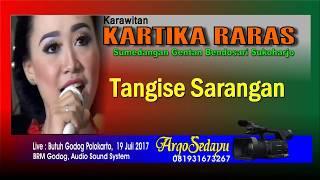 TANGISE SARANGAN versi Cokek Dangdut Indonesia KARTIKA RARAS