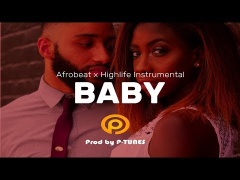"Free Afrobeat / Highlife Instrumental 2017 ""baby"" Prod By P-tunes"