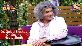 Video Dr. Gulati Blushes On Seeing Neetu Singh - The Kapil Sharma Show MP3, 3GP, MP4, WEBM, AVI, FLV Maret 2019