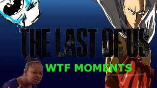 Nonton The Last Of Us Wtf Moments  Hero  Lag  Loser  Magic Tricks Film Subtitle Indonesia Streaming Movie Download
