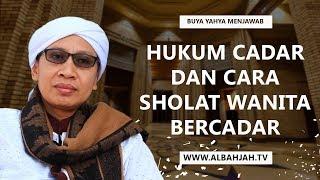 Video Hukum Cadar dan Cara Sholat Wanita Bercadar  - Buya Yahya Menjawab MP3, 3GP, MP4, WEBM, AVI, FLV September 2018