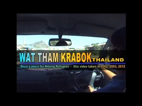 Suab Hmong News:  Wat Tham Krabok, Thailand, Once a place for Hmong Refugees in Thailand