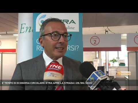 E' TEMPO DI ECONOMIA CIRCOLARE: ETRA APRE LA STRADA   28/09/2020