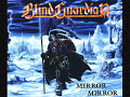 Blind Guardian –  Mirror Mirror