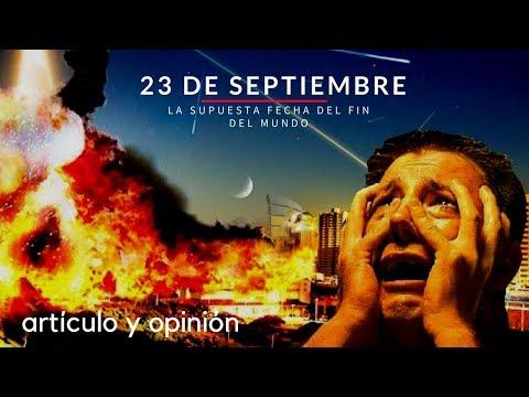 2017 ¿Por qué dicen que el 23 de septiembre es el fin del mundo?