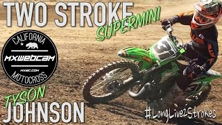 "MORE 2 STROKE VIDEOS  http://youtube.com/mxwebcam SUBSCRIBEThanks for watching!YouTube Link:https://youtu.be/1AjB2aCFHSUMXWEBCAM Presents ""BRAAAP! Two Stroke Supermini - Tyson Johnson - Long Live 2 Strokes!""Film Location:Milestone MX ParkSouthern CaliforniaDirt Bike:KX85 SuperminiRider:Tyson JohnsonVideo Production:mxwebcam"