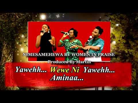 Nimesamehewa - Women In Praise