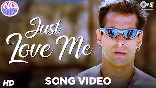 Nonton Just Love Me   Main Akela   No Entry   Salman Khan   Sonu Nigam   Anu Malik Film Subtitle Indonesia Streaming Movie Download