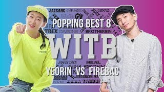 Yeorin vs Fire Bac – WITB 2019 Popping Best8