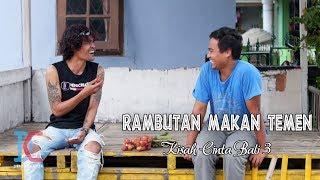 Video Rambutan Makan Temen (Kisah Cinta Bali 3) Eps 20 (Parah Bener The Series) MP3, 3GP, MP4, WEBM, AVI, FLV April 2019