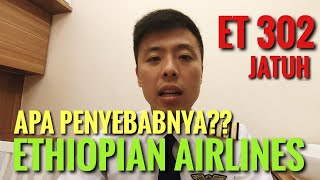 Video JATUH! Apa Penyebabnya - ETHIOPIAN AIRLINES Pesawat ET 302 737 Max Flight ET302 FATAL CRASH ACCIDENT MP3, 3GP, MP4, WEBM, AVI, FLV Mei 2019