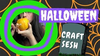 Attempting Halloween Crafts While Stoned 👻💨Halloweed Stoner Crafts by Chronic Crafter