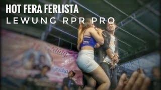 Lewung - Fera Ferlista HOT RPR PRO