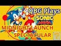 QBG Plays- SONIC MANIA! PS4 RELEASE DAY STREAM!