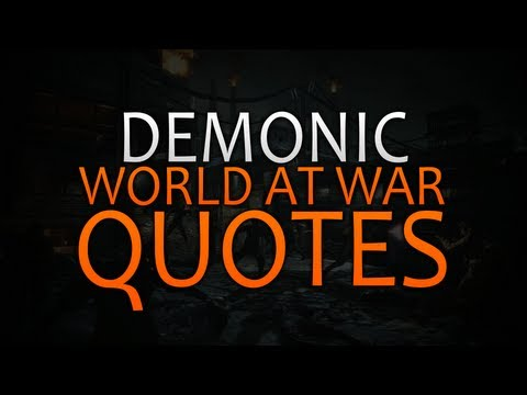 Demonic Announcer - World At War Quotes