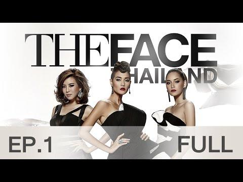 The Face Thailand Season 2 : Episode 1 FULL : 17 ตุลาคม 2558 (видео)