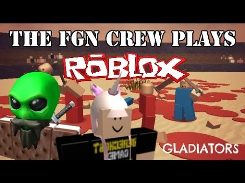 The FGN Crew Plays: Roblox - Gladiators (PC)