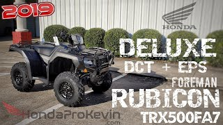 1. 2019 Honda Foreman RUBICON 500 DELUXE DCT / EPS Walk-around | TRX500FA7 FourTrax ATV 4X4