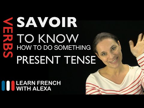 Savoir (to know / know how to do something) — Present Tense French Verb