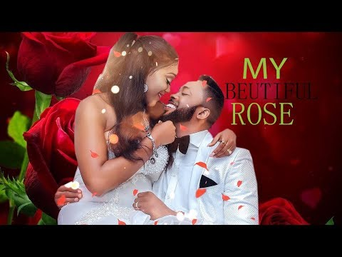 MY BEAUTIFUL ROSE WITH FREDRICK LEONARD - MUST WATCH 2019 NIGERIA MOVIES||LATEST AFRICA MOVIES