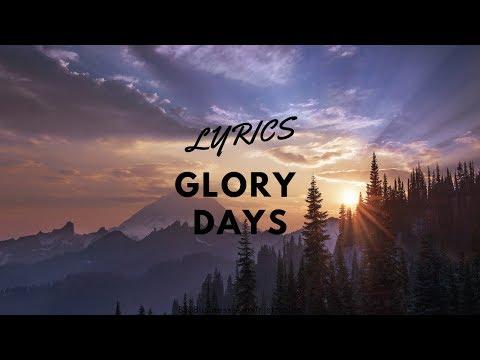 Glory Days Lyrics - Bruce Springsteen