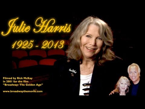 """Rick McKay's JULIE HARRIS TRIBUTE from """"Broadway: The Golden Age"""""""