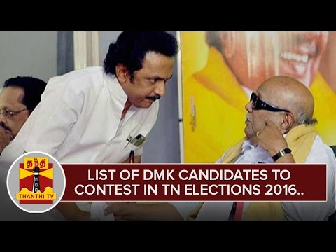 List-of-DMK-Candidates-to-Contest-in-TN-Elections-2016--Thanthi-TV