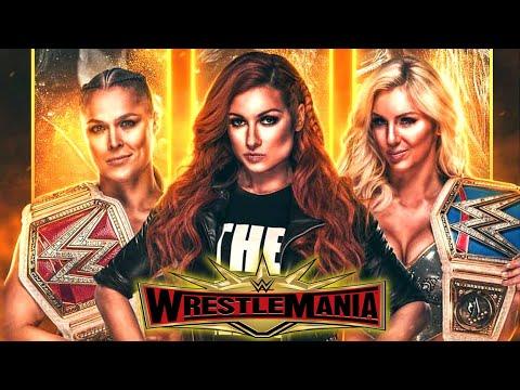 Ronda Rousey vs. Charlotte Flair vs. Becky Lynch – Triple Threat Match: WrestleMania 35   WWE 2K20
