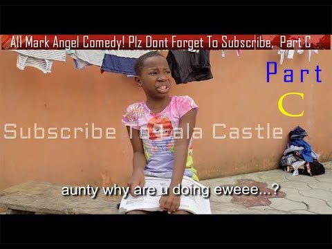 Watch All Mark Angel Funny  Comedy Episode 1-130 Part  C..(4.Hours comedy video Laugh Till Finish)