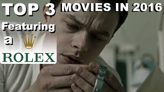 Nonton Top 3 Movies In 2016 Featuring Rolex Watches Film Subtitle Indonesia Streaming Movie Download
