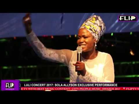 LULI CONCERT 2017: SOLA ALLYSON'S SOUL-LIFTING PERFORMANCE (Nigerian Lifestyle & Entertainment)