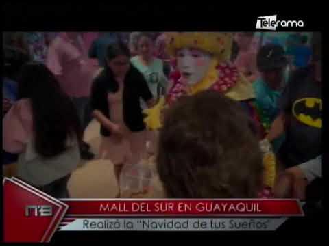Mall del Sur en Guayaquil realizó la Navidad de tus Sueños