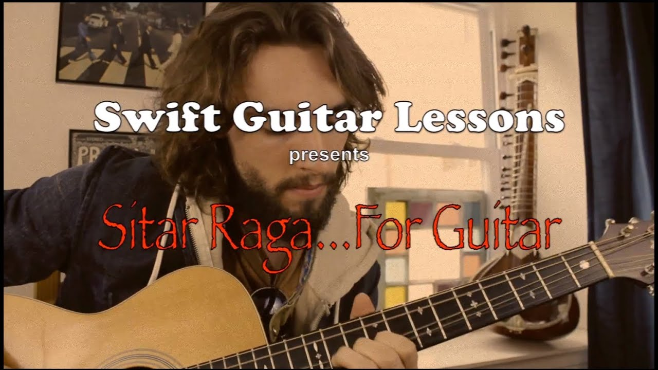 Advanced Guitar Lesson – Indian Raga, sitar style guitar playing